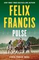 Pulse : [a Dick Francis novel]