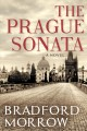 The Prague sonata : [a novel]