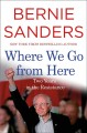 Where we go from here [text (large print)] : two years in the resistance
