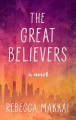 The great believers [text (large print)]