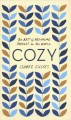 Cozy : the art of arranging yourself in the world