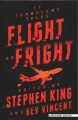 Flight or fright : 17 turbulent tales