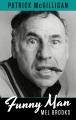 Funny man : Mel Brooks