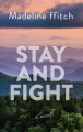 Stay and fight