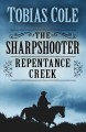 The sharpshooter. Repentance Creek