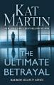 The ultimate betrayal : Maximum security. 3