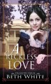 A reckless love : Daughtry house. 3