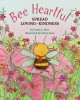 Bee heartful : spread loving-kindness