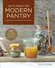 Gifts from the modern pantry : healthy handmade treats for any occasion