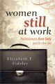 Book cover of Women Still at Work: Professionals over Sixty and on the Job