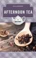Afternoon tea : a history