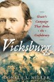 Vicksburg : Grant's campaign that broke the Confederacy