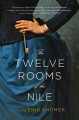 Book cover of The Twelve Rooms of the Nile