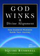 Divine alignment : how Godwink moments guide your journey