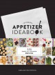 ULTIMATE APPETIZER IDEABOOK: 225 SIMPLE ALL-OCCASION RECIPES