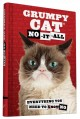 Grumpy Cat : no-it-all : everything you need to no.