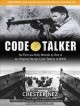 Code talker : [the first and only memoir by one of the original Navajo code talkers of WWII]