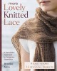More lovely knitted lace : contemporary patterns in geometric shapes