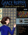 Grace Hopper : queen of computer code