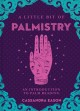 A little bit of palmistry : an introduction to palm reading