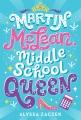Martin McLean, middle school queen