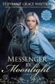 Messenger by moonlight : a novel