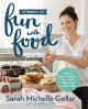 Stirring up fun with food : over 115 simple, delicious ways to be creative in the kitchen