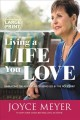 Living a life you love : embracing the adventure of being led by the holy spirit