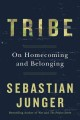 Tribe : on homecoming and belonging