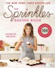 The Sprinkles baking book : 100 secret recipes from Candace