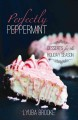 Perfectly peppermint : desserts for the holiday season