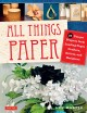 All things paper simple, elegant objects made with paper