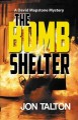 The bomb shelter : a David Mapstone mystery