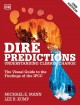 Dire predictions : understanding climate change