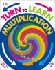 Turn to learn multiplication.