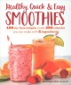 Healthy quick & easy smoothies