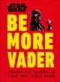 Star wars : be more Vader