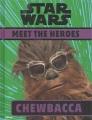 Meet the heroes : Chewbacca