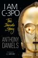 I am C-3PO : the inside story