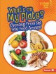What's on my plate? : choosing from the five food groups