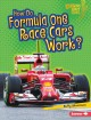 How do Formula One race cars work?