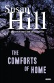 The comforts of home : a Chief Superintendent Simon Serrailler mystery