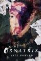 THE ORNATRIX : a novel