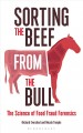 Sorting the beef from the bull : the science of food fraud forensics