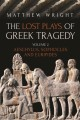 The lost plays of Greek tragedy. Volume 2, Aeschylus, Sophocles and Euripides