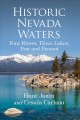 Historic Nevada waters : four rivers, three lakes, past and present