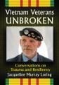 Vietnam veterans unbroken : conversations on trauma and resiliency
