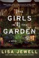 The girls in the garden : a novel