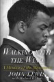Walking with the wind : a memoir of the movement