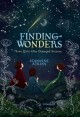 Finding Wonders: 3 Girls Who Changed Science